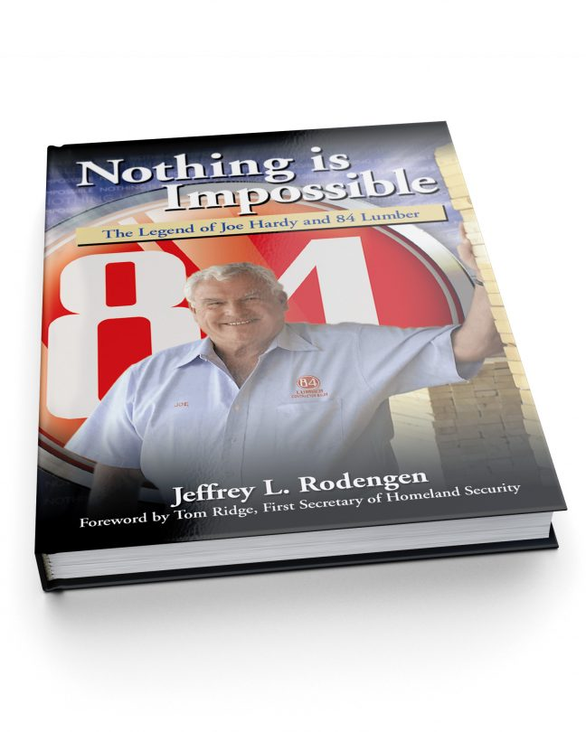 Nothing is Impossible: The Legend of Joe Hardy and 84 Lumber