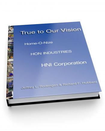 True to Our Vision: HON Industries