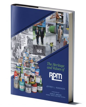The Heritage and Values of RPM, Inc.