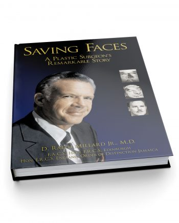 Saving Faces: A Plastic Surgeon's Remarkable Story