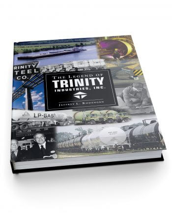 The Legend of Trinity Industries, Inc.